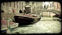 Venice Canal 7. Vintage stylized video clip.